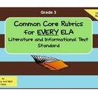 """This document contains a Common Core rubric specifically aligned to EVERY ELA Common Core Literature and Informational Text Standard in """"I Can"""" AND..."""