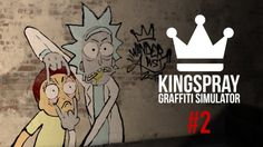 Spray painting Adventure Time (Jake the dog) and Rick & Morty in Kingspray Graffiti Simulator