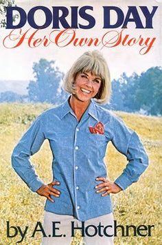 ''Doris Day: Her Own Story'' by A.E. Hotchner, Doris Day