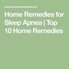 Home Remedies for Sleep Apnea | Top 10 Home Remedies