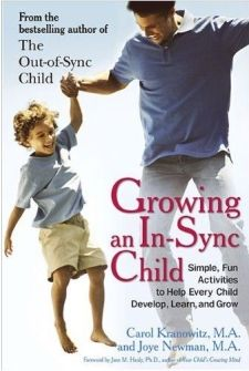 """PediaStaff Book Review: """"Growing an In-Sync Child"""" by Carol Kranowitz and Joye Newman - Pinned by #PediaStaff.  Visit http://ht.ly/63sNt for all our pediatric therapy pins"""