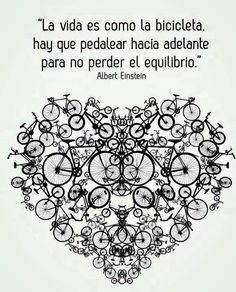 la vida es como una bicicleta