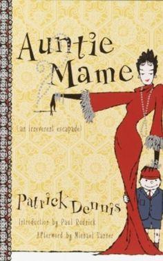 Auntie Mame: An Irreverent Escapade by Patrick Dennis, http://www.amazon.com/dp/B000FC1GPG/ref=cm_sw_r_pi_dp_1p6Gub0BYS7SF