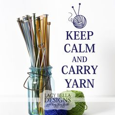"www.lacybella.com ""Keep Calm And Carry Yarn"" vinyl wall decal sign hobby quote ball of yarn gift idea"