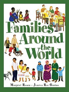 Families Around the World by Margriet Ruurs https://www.amazon.ca/dp/1894786572/ref=cm_sw_r_pi_dp_x_zAXqyb15VAKFG