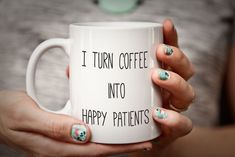 Nurse Mug Doctor Mug I Turn Coffee Into Happy Patients Nurse Gift Physician Gift Doctor Gift For Nurse Mug Physical Therapist Gift Medical by PhotoCeramics on Etsy https://www.etsy.com/listing/252982191/nurse-mug-doctor-mug-i-turn-coffee-into