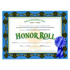 Hayes Honor Roll Certificate features utmost quality fair design paper and suits for every occasion. This certificate measures inches by 11 inches and is sold as 30 per pack. Free Printable Certificate Templates, Blank Certificate, Award Certificates, Certificate Design, Student Awards, Home Health Care, Mental Health, Honor Roll, Rolls