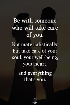 Be with someone who will take care of you. Be with someone who will take care of you. Live Quotes For Him, Great Quotes, Inspirational Quotes, Great Sayings, Motivational Quotes For Love, Motivational Posters, Nostalgia, A Course In Miracles, Your Soul