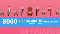 Celebramos el Día Del Libro con una biblioteca digital de 8000 mil libros gratuitos de literatura, psicología, filosofía, derecho, sociología, y mucho más.