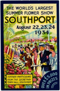 1934 Flower Show Southport UK Gorgeous Poster Stamp Art Deco Posters, Poster Prints, British Travel, 24. August, Railway Posters, Retro Advertising, Vintage Artwork, Music Covers, Old Paper