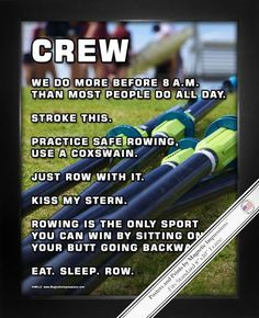 """Crew Rowing Poster Print will make you laugh! Funny rowing sayings like, """"Eat. Sleep. Row."""" make this a great inspirational gift for your rower. Motivate yourself every day and show team spirit! This"""