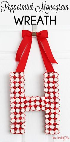 How to make a peppermint monogram wreath!  GREAT handmade gift idea!