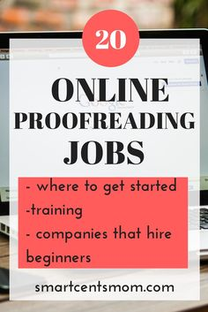 20 companies that hire for general proofreading and editing. Find proofreading jobs from home and ways to make money proofreading via HTTP://www.pinterest.com/smartcents/