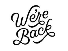 We're Back! designed by Dave Coleman for The Australian Graphic Supply Co. Connect with them on Dribbble; Types Of Lettering, Script Lettering, Typography Quotes, Typography Inspiration, Typography Letters, Lettering Design, Graphic Design Inspiration, Calligraphy, Type Design