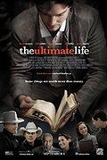 Watch The Ultimate Life (2013) The Ultimate Life (2013) Feature Film | PG | 0:0 | Released: September 6, 2013 Audio: English Movie Info: A billionaire with questionable priorities re-examines his life after discovering his grandfather's journal.