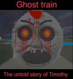 My Timothy the ghost train poster
