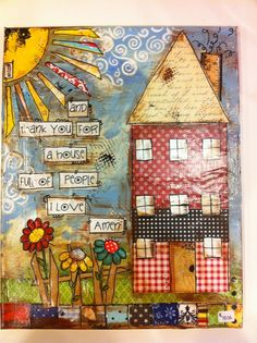 Mixed media canvas and Thank You for a by heartfeltByRobin Mixed Media Canvas, Mixed Media Art, Mix Media, Altered Books, Altered Art, Spring Mix, Art Journal Pages, Art Journaling, Painting Quotes
