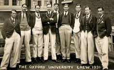 Preppy, collegiate style abundant in the Oxford University Crew team of 1931.