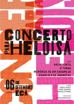 brazil, 2011 / poster created for the short film concert for heloisa, directed by pedro moscalcoff. Web Design, Font Design, Typography Poster Design, Typographic Poster, Typographic Design, Typography Inspiration, Graphic Design Posters, Graphic Design Illustration, Graphic Design Inspiration