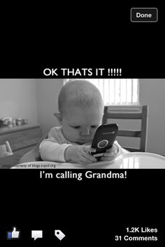 Our grandchildren learn at a very early age who to call when they need or want something. I love my grandchildren sooo much!