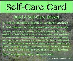 Self care basket!  Fall in love with yourself...