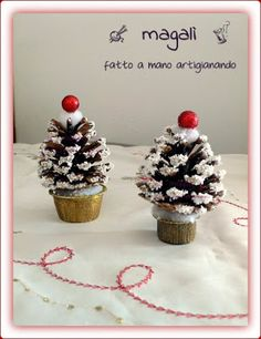 magalì : alberelli pignosi o pigne natalizie? comunque sia: addobbi addobbi e ancora addobbi