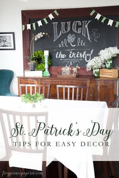 Easy 10 minute decorations to bring a little luck of the Irish to your home and parties for St. Patrick's Day!