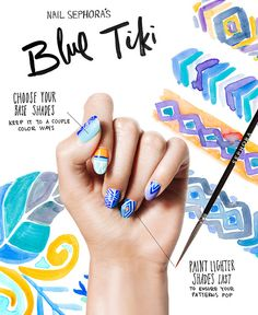 THE TIP-OFF: BLUE TIKI MANICURE Mia Rubie, nail artist and owner of Sparkle San Francisco, created custom nail designs for The Sephora Glossy. Step One: Swipe on base coat. Step Two: Choose your base colors. Paint on some as solids and others on half the nail, horizontally or vertically—there's no exact science! Step Three: With an eyeliner brush, draw lines with lighter shades to create designs like stripes, diamonds, and triangles. Step Four: Finish with clear topcoat. TIP: Neons can come…