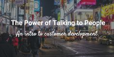 The Power of Talking to People