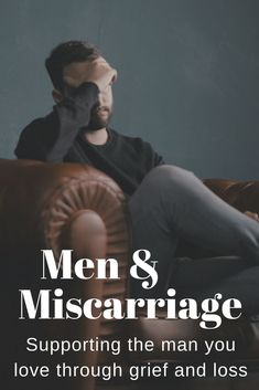 Supporting the man you love through miscarriage, pregnancy loss, & grief – Menopause Miscarriage Quotes, Miscarriage Awareness, Pregnancy And Infant Loss, Pregnancy Care, Pregnancy Workout, Coping With Loss, Grieving Mother, Ectopic Pregnancy, Male Infertility