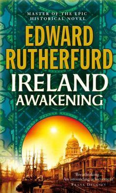 Ireland: Awakening by Edward Rutherford