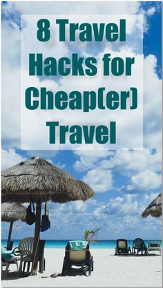 Cheap Travel Hacks