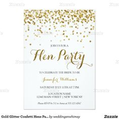 Shop Gold Glitter Confetti Bachelorette Party Invite created by weddingsnwhimsy. Personalize it with photos & text or purchase as is! Hens Night Invitations, Bachelor Party Invitations, Gold Invitations, Save The Date Invitations, Custom Invitations, Invitation Ideas, Invitation Wording, Invitation Design, Glitter Confetti