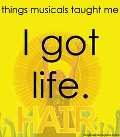 Things musicals taught me...