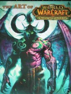 The Art Of World Of Warcraft Burning Crusade Art Book (The Burning Crusade)…