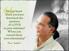 """Do you know when you have destroyed the presence of Love in your relations? When you turned them into relationship. Do you know what basically means relationship? Control. On what is the control always based on? Explication. This is why there is such """"DTR"""" (discuss the relationship). There is no need for DTR when there is Love. There is much need for DTR when there is control and when there is control there is no Love. Love is imponderable light soft untouchable! Love is never present when…"""