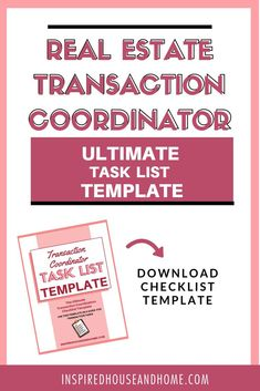 The Ultimate Transaction Coordinator Checklist/Task list. It's important to have systems in your business as a real estate transaction coordinator. Having great systems are the key to success and scalability. Without them, you will struggle to grow your b