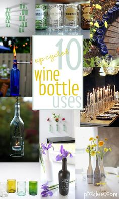 10 wine bottle crafts--how to cut wine bottles using acetone nail polish remover, yarn, some matches, and cold water. Really works!