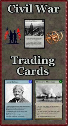 """Are you looking for a way to add interest to your Civil War unit? Do you need more activities for your learning stations? """"Civil War Trading Cards"""" is a set of 54 trading cards highlighting people, events, locations, treaties and ideas. Print & laminate the cards to create a standard set of playing cards. """"Educational Trading Card Games"""" details 3 original learning games. """"Creating Educational Trading Cards"""" shows teachers and students how to make their own cards. ($)"""