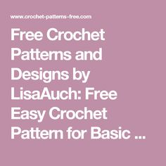 Free Crochet Patterns and Designs by LisaAuch: Free Easy Crochet Pattern for Basic Baby Booties and Bonnet (New Baby Gift Set)
