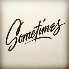 Not always, not never.