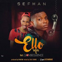 It's out!!! It's Fire It's Sefhan Okonji @sefhanonline Ft @djconsequence - ELLO (refix) prod.  By @phantom_onthebeat  Mixed and mastered by  @sukasounds