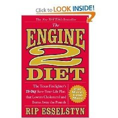 The Engine 2 Diet: The Texas Firefighters 28-Day Save-Your-Life Plan that Lowers Cholesterol and Burns Away the Pounds [Hardcover], (healthy eating, vegan, health, nutrition, heart disease, weight loss, diet, cookbook, veganism, diabetes) cookery-books