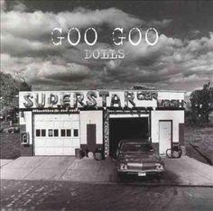Goo Goo Dolls - Superstar Car