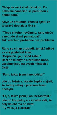 Chlap na akci sbalí ženskou... | torpeda.cz - vtipné obrázky, vtipy a videa Funny Texts, Funny Jokes, Adult Humor, Slogan, Haha, Funny Pictures, Words, Memes, Celebrity