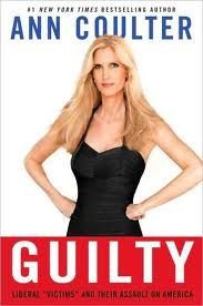"""Guilty"" - Ann Coulter"