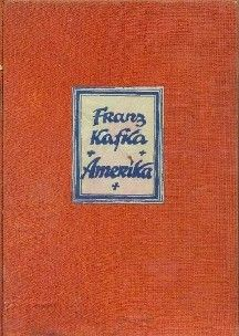 First edition of Amerika by Franz Kafka, 1927.