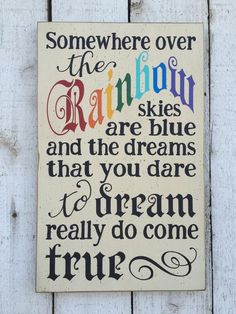 Items similar to Somewhere over the rainbow - hand painted distressed rustic wood sign, Wizard of Oz, Song lyrics, Children's wall art, vintage nursery decor on Etsy Wizard Of Oz Decor, Wizard Of Oz Quotes, Over The Rainbow, Vintage Nursery Decor, Distressed Signs, Childrens Wall Art, Yellow Brick Road, Somewhere Over, Idee Diy