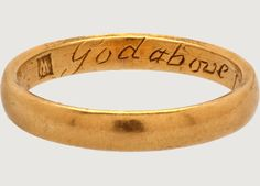 """Posy Ring """"God above increase our love"""" - England, 17th century"""