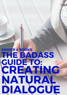 The Badass Guide to Creating Natural Dialogue